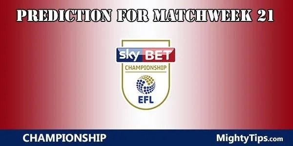 Championship Prediction and Betting Tips Matchweek 21