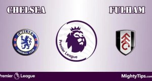 Chelsea vs Fulham Prediction, Preview and Betting Tips