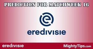 Eredivisie Prediction and Betting Tips Matchweek 16