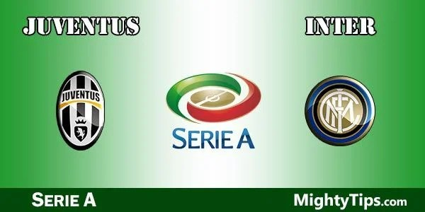 Juventus vs Inter Prediction, Preview and Betting Tips