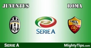 Juventus vs Roma Prediction, Preview and Betting Tips
