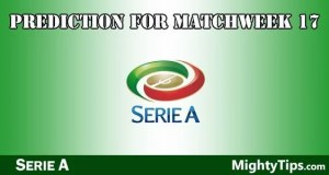 Serie A Prediction and Betting Tips Matchweek 17