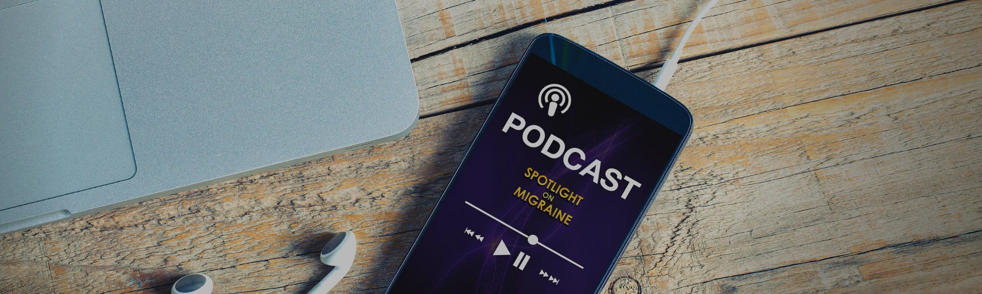 Spotlight on Migraine Podcast