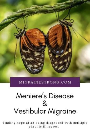 Meniere's Disease and Vestibular Migraine - How I manage two vestibular disorders and a new diagnosis. #menieres #menieresdisease #vestibulardisorders #vestibularmigraine