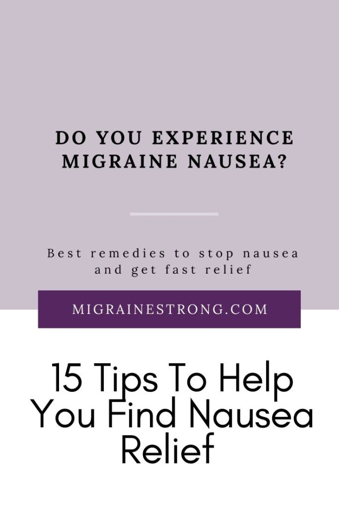 Nausea is a frequent companion to migraine. Read through this list of 15 tips to learn how to treat nausea before it gets out of control. #migraine #chronicillness