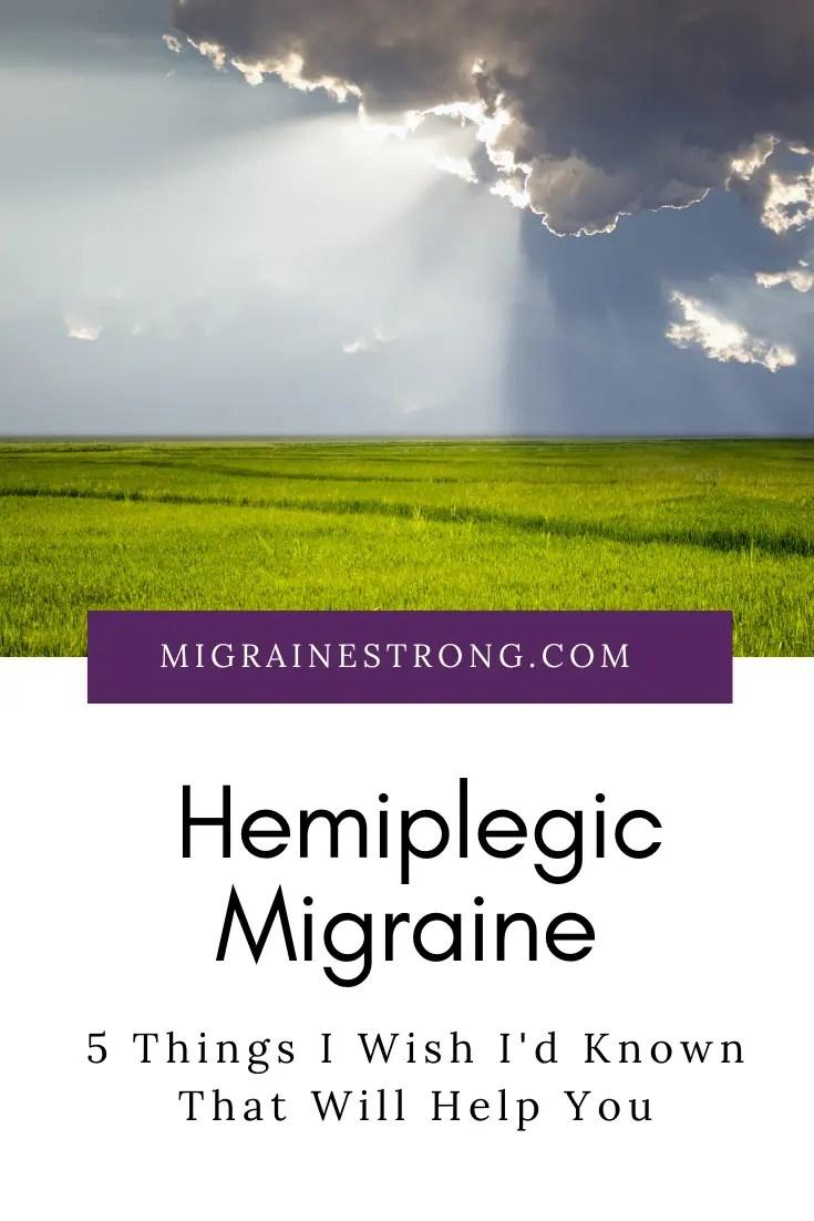 Hemiplegic Migraine: 5 Things I Wish I'd Known