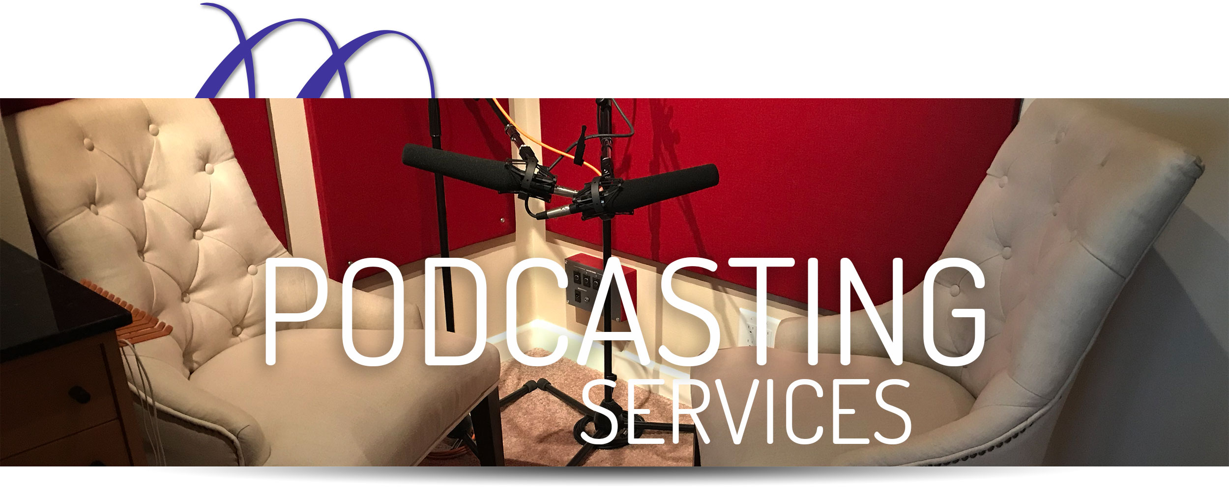 Prime Podcasting Services In Santa Clarita