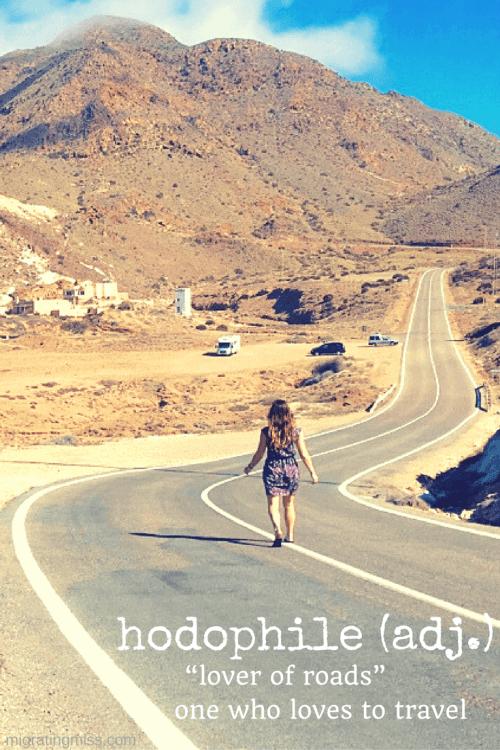unusual travel words - hodophile