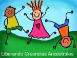 Creencias ancestrales - ¿Cómo Liberarte?