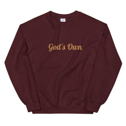 God's own Unisex Sweatshirt