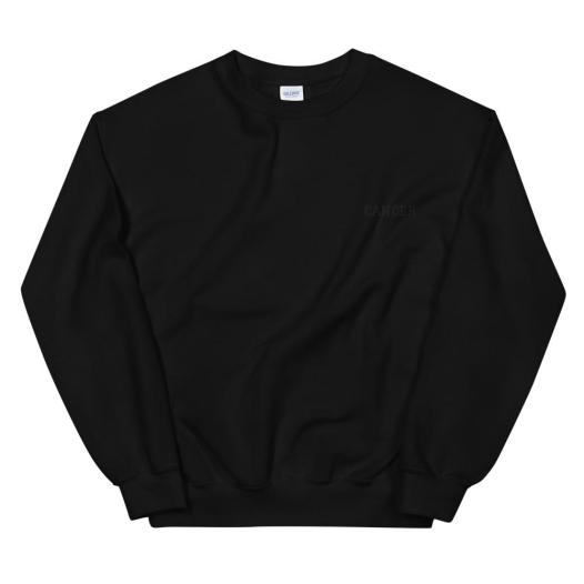Cancer All Black - Unisex Sweatshirt