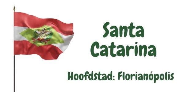 Vlag van de Braziliaanse deelstaat Santa Catarina met als hoofdstad Florianópolis