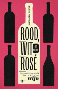 Rood, wit en soms rosé - dit boek is te bestellen