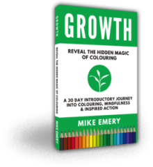 Mike Emery - Growth - Reveal The Hidden Magic of Colouring