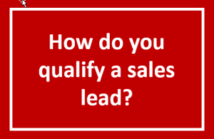 Qualifying a sales lead