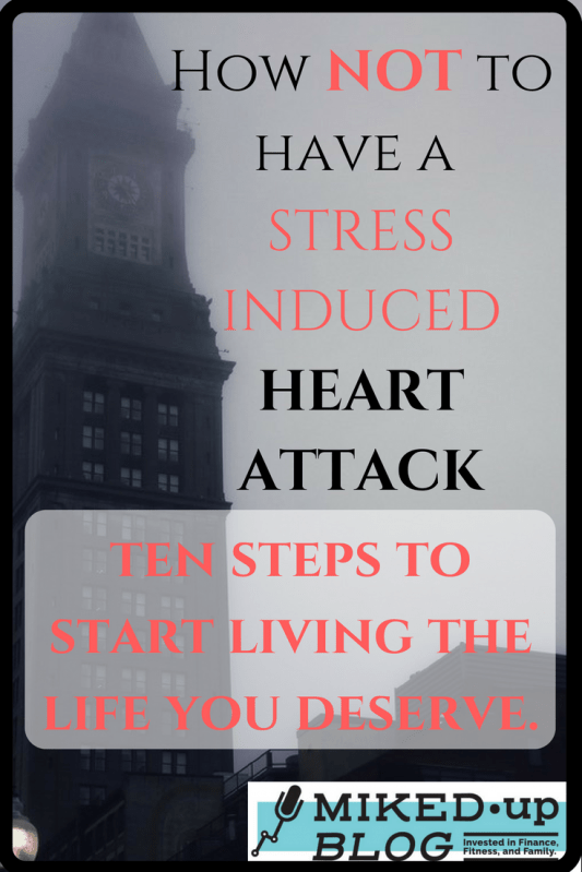 How NOT To Have A Stress-Induced Heart Attack #Stress #anxiety #calm #meditate #peace