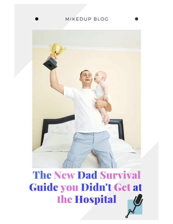 The New Dad Survival Guide you Didn't Get at the Hospital #parenthood #firsttimer #dad #girls