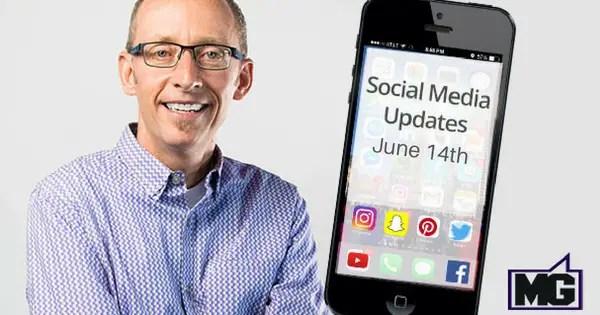 Recent-Social-Media-and-Facebook-Updates-Through-June-14th