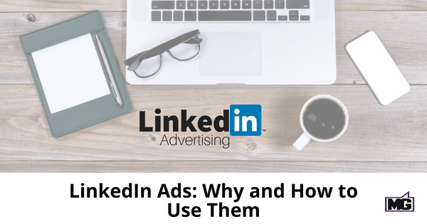 LinkedIn-Ads_-Why-and-How-to-Use-Them-315