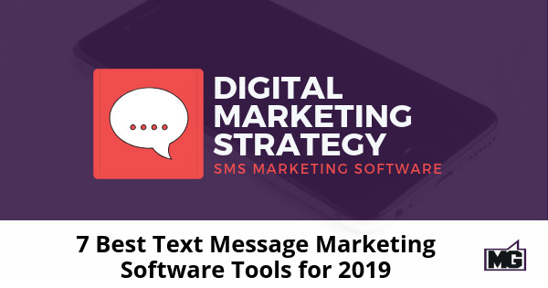 7-Best-Text-Message-Marketing-Software-Tools-for-2019-315