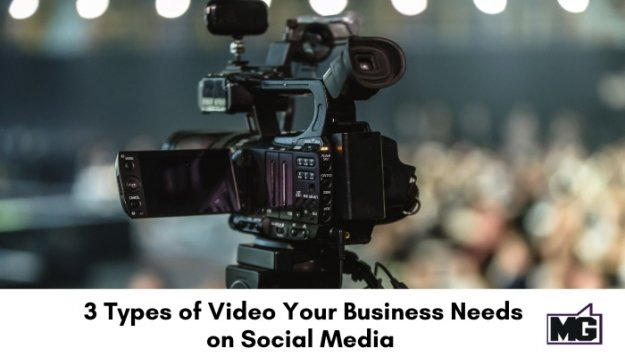 3-Types-of-Video-Your-Business-Needs-on-Social-Media-700
