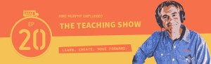 ep20: The Teaching Show