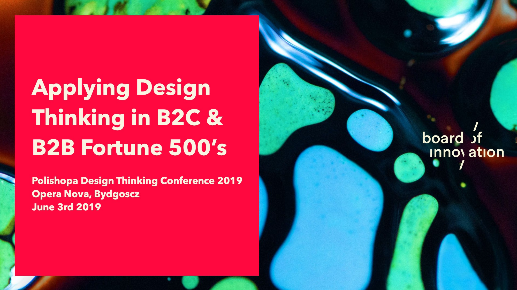 Applying Design Thinking in B2C and B2B Fortune 500