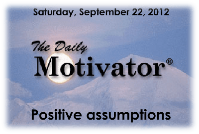 Positive Assumptions