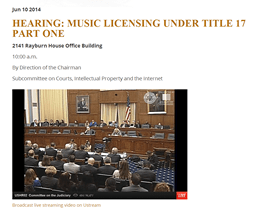 Hearing: Music Licensing Under Title 17 Part One