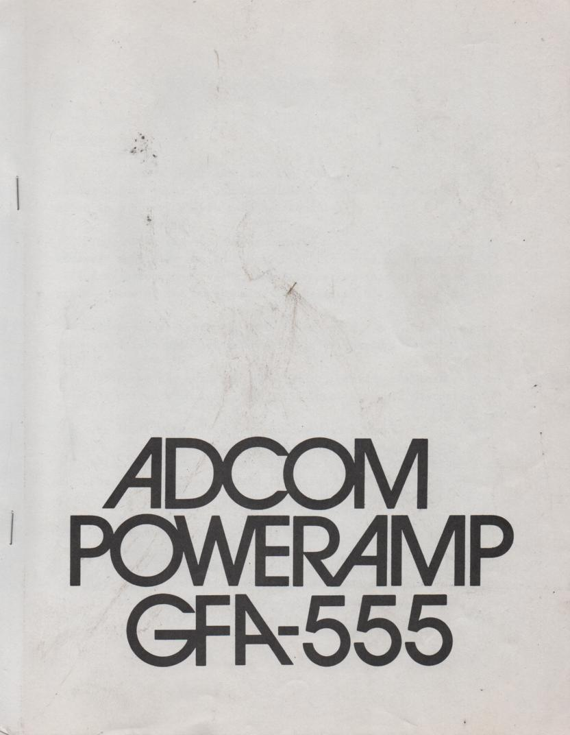 ADCOM GFA-555 Power Amplifier Owners Manual