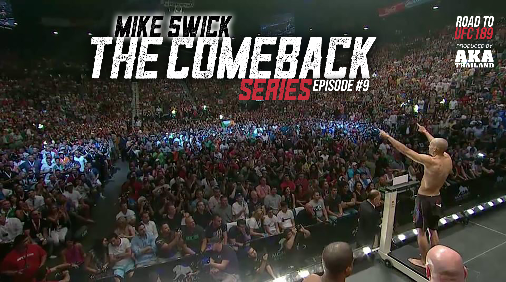 Mike Swick: The Comeback - Ep #9: The Fight