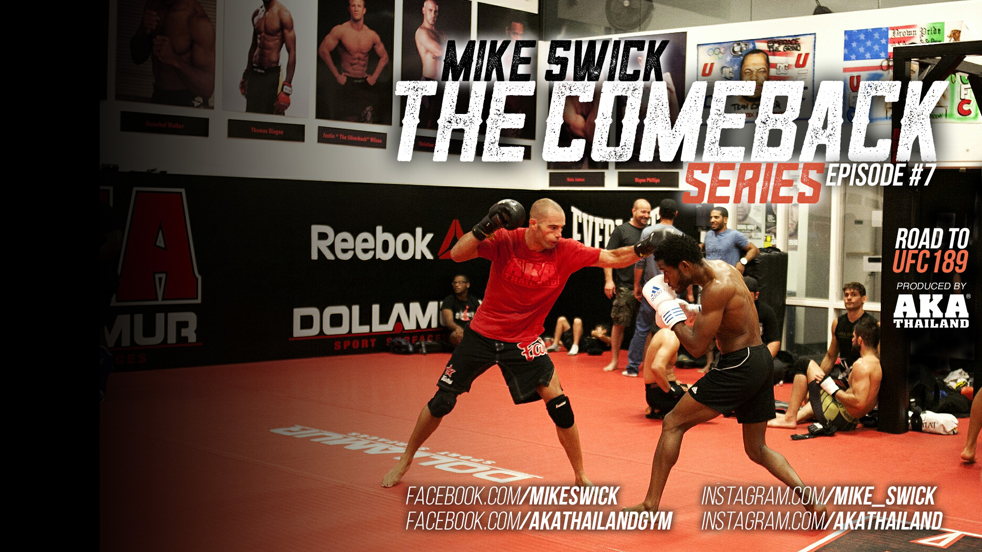 Mike Swick: The Comeback – Ep 7: We Are AKA – The Road To UFC 189