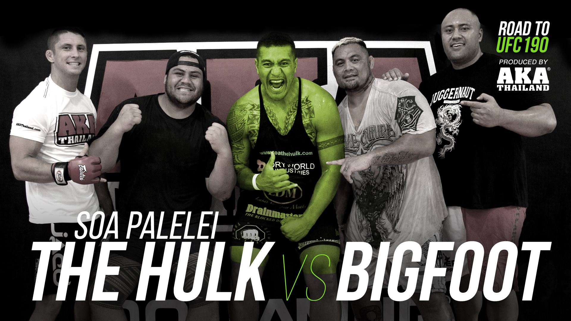 Soa Palelei: The Hulk vs. Bigfoot - Ep #1: Hulk Smash At AKA Thailand