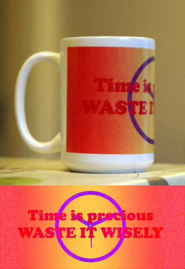15 oz mug time is precious