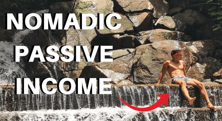 Nomadic Passive Income