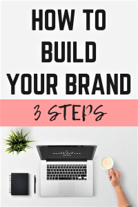 Find out how to build your brand in 3 easy steps.