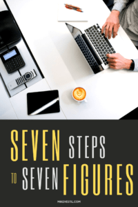 Find out the 7 steps you can follow in order for you to start earning 7 figures!