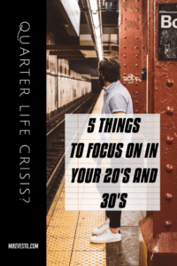 Here are the 5 things that you should focus on in your 20s and early 30s