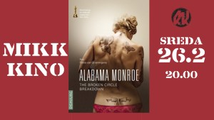 MIKK Kino: Alabama Monroe (2014)