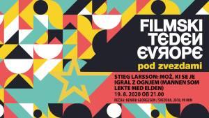 Kino pod zvezdami - Stieg Larsson: Mož, ki se je igral z ognjem (Mannen som lekte med elden)