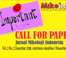 Jurnal Mikologi Indonesia Vol. 2 No. 2 Desember 2018: CALL FOR PAPER