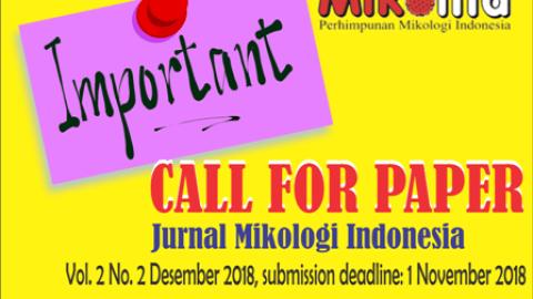 Jurnal Mikologi Indonesia Vol. 2 No. 2 Desember 2018: CALL FOR PAPER