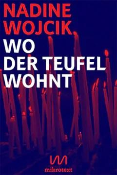 Cover - Nadine Wojcik - Wo der Teufel wohnt