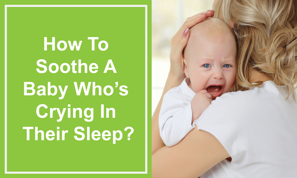 How to Soothe a Baby Who's Crying in Their Sleep (1)