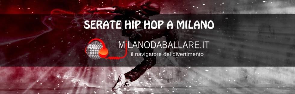 Serate Hip Hop a Milano