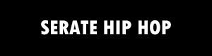 Serate HIP HOP
