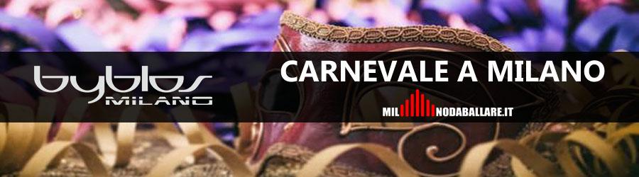 Byblos Milano Carnevale 2018