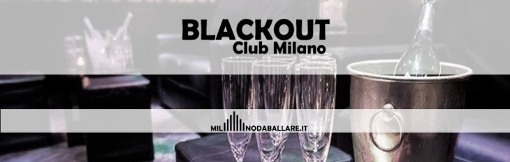 Blackout Club Milano