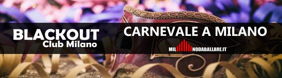 Blackout Club Milano Carnevale 2019