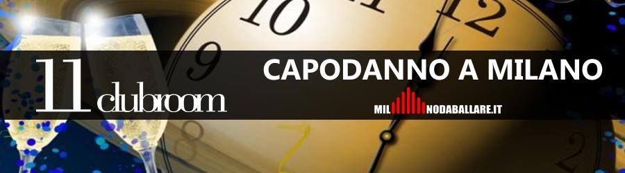 Eleven ClubRoom Milano Capodanno 2019